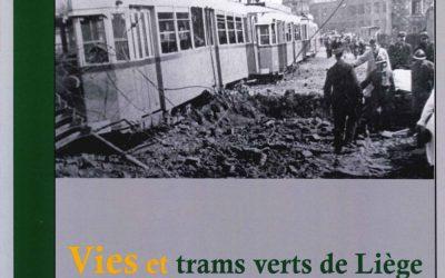 Vies et trams vert de Liège dans les guerres