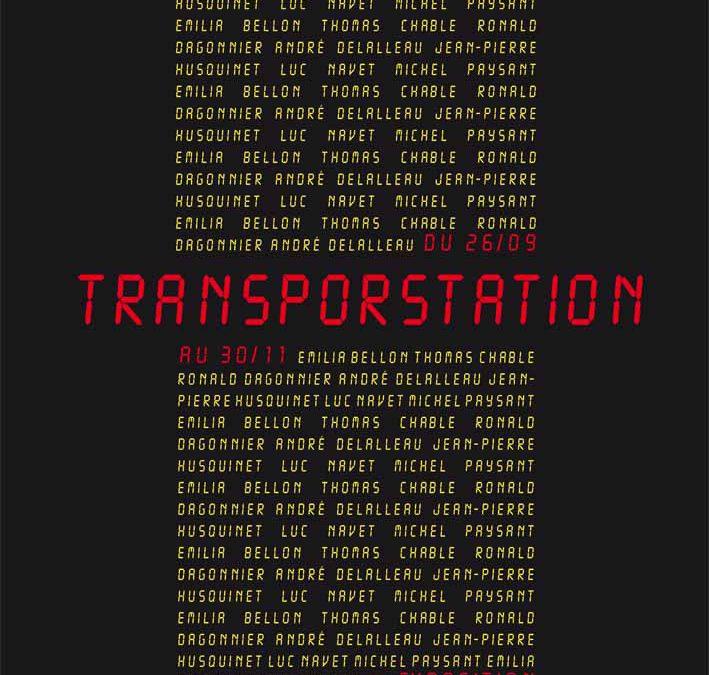 Exposition Transporstation en collaboration avec le Centre d'Art Contemporain, La Châtaigneraie